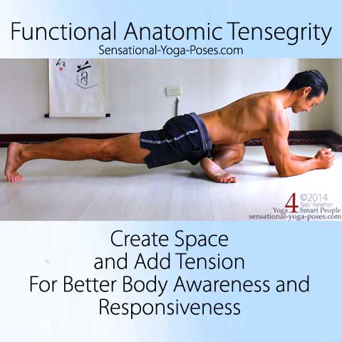 Functional Anatomic Tensegrity: Create Space, Add Tension for better body awareness and responsiveness. Sensational Yoga Poses, Neil Keleher. Pigeon pose with elbows on the floor and back knee lifted (toes tucked under.)